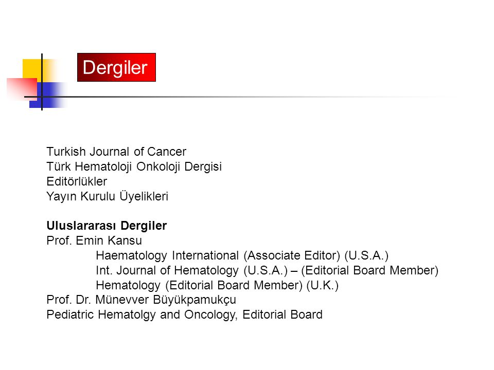 Dergiler Turkish Journal of Cancer Türk Hematoloji Onkoloji Dergisi