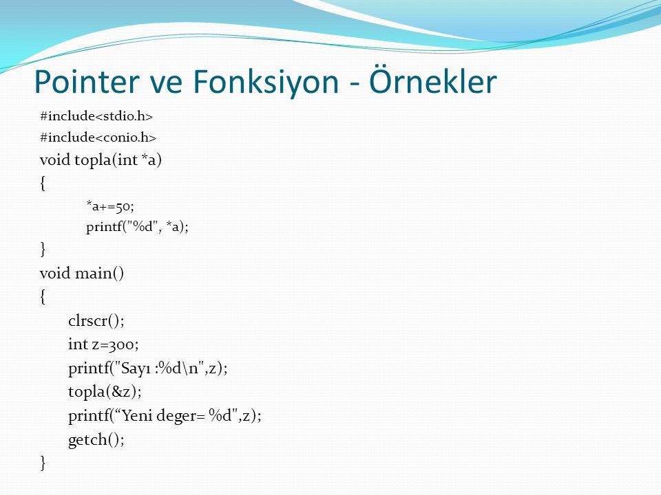 Pointer ve Fonksiyon - Örnekler