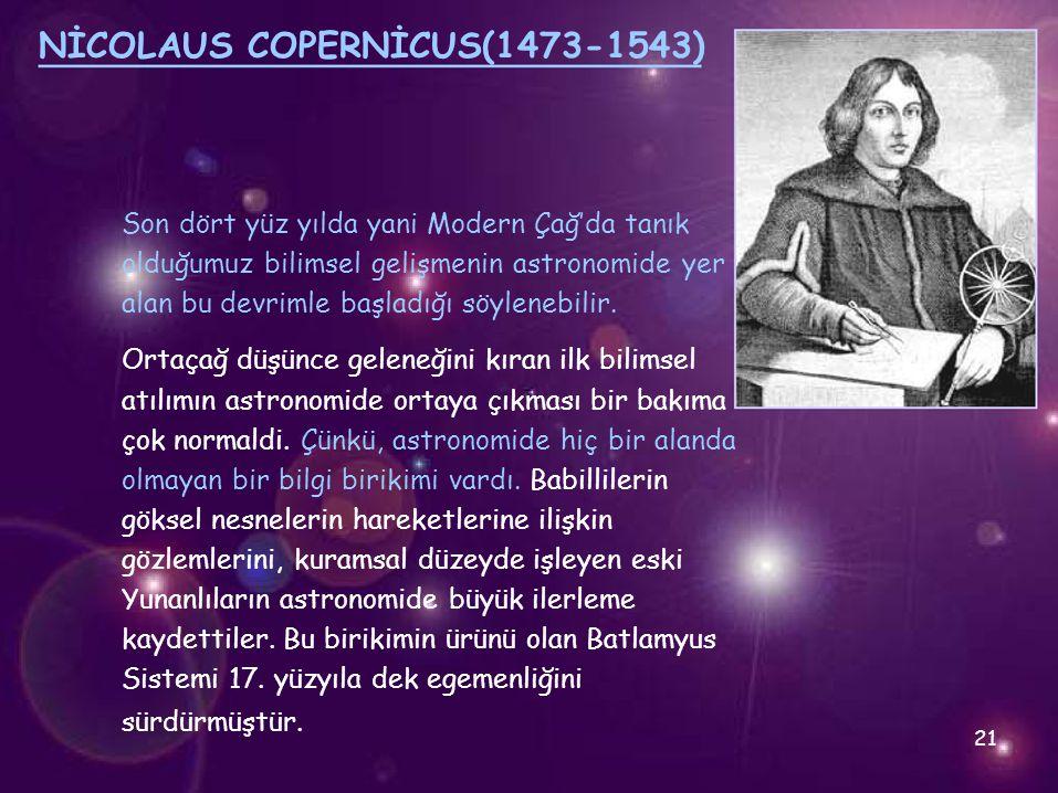 NİCOLAUS COPERNİCUS(1473-1543)