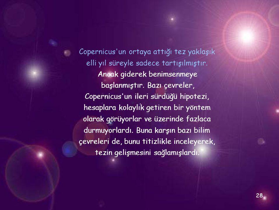 Copernicus un ortaya attığı tez yaklaşık