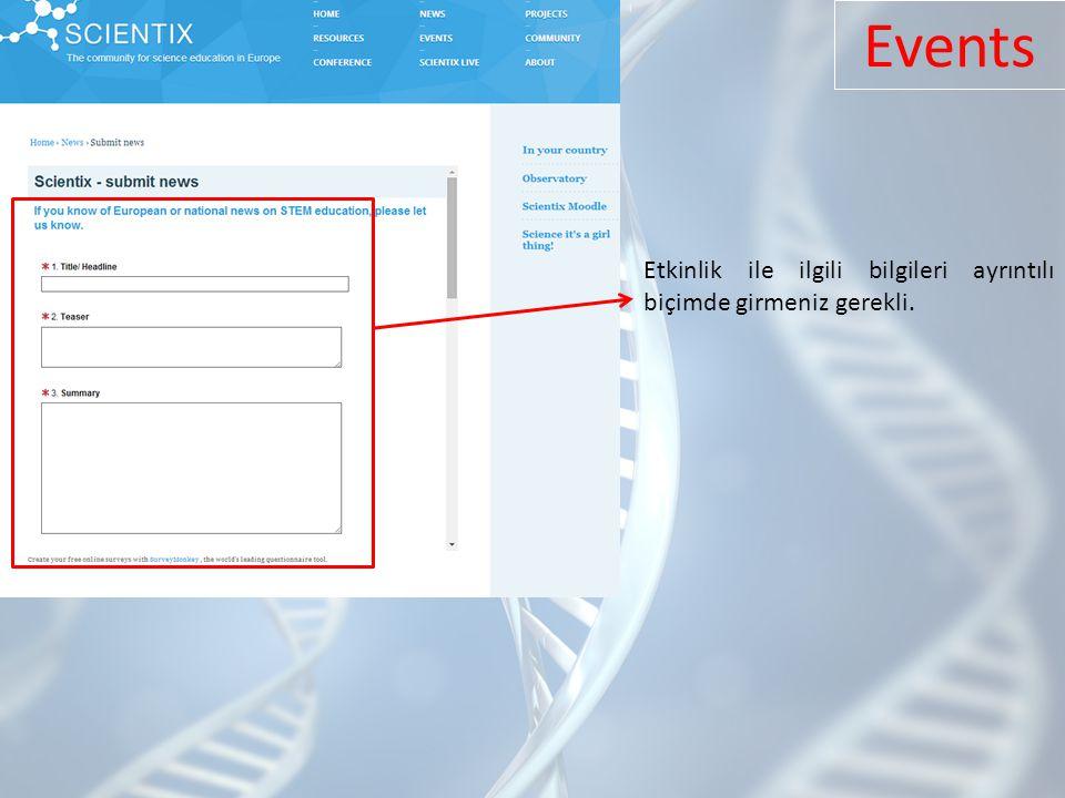 Events Etkinlik ile ilgili bilgileri ayrıntılı biçimde girmeniz gerekli.