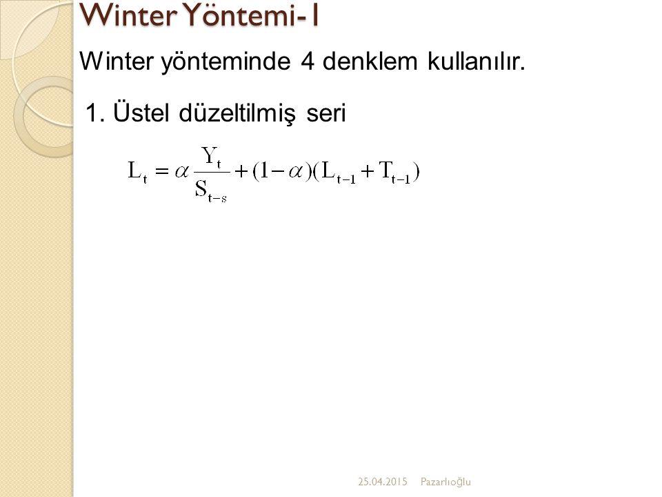 Winter Yöntemi-1 Winter yönteminde 4 denklem kullanılır.