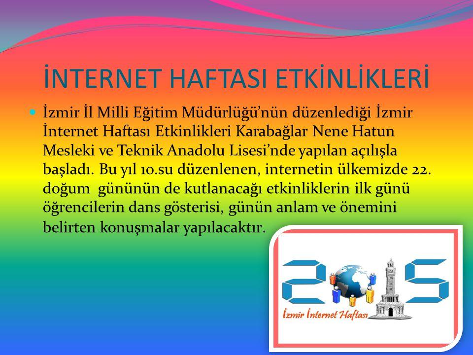 İNTERNET HAFTASI ETKİNLİKLERİ