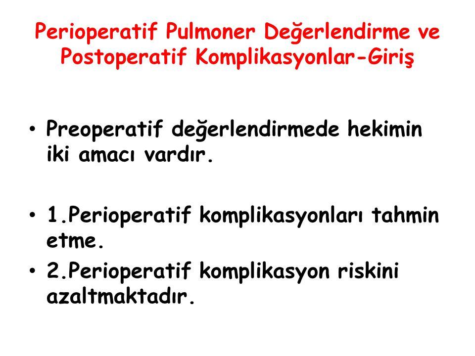 Perioperatif Pulmoner Değerlendirme ve Postoperatif Komplikasyonlar-Giriş