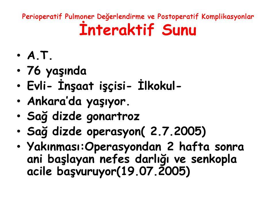 Evli- İnşaat işçisi- İlkokul- Ankara'da yaşıyor. Sağ dizde gonartroz
