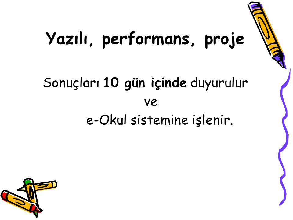 Yazılı, performans, proje