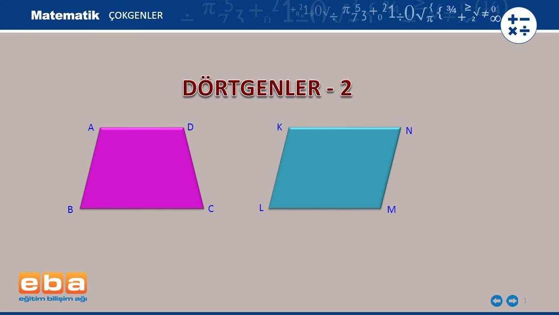 ÇOKGENLER DÖRTGENLER - 2 A D K N B C L M
