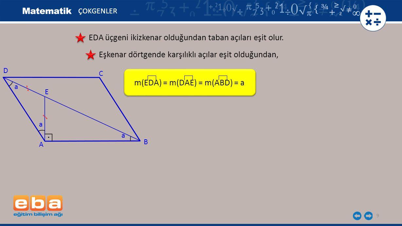 EDA üçgeni ikizkenar olduğundan taban açıları eşit olur.