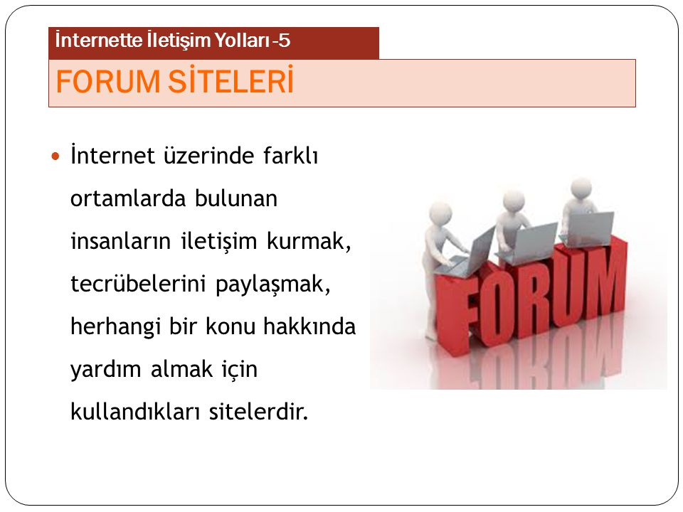 İnternette İletişim Yolları -5