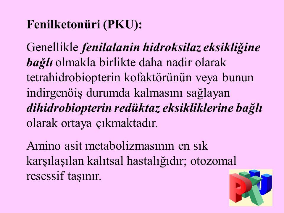Fenilketonüri (PKU):