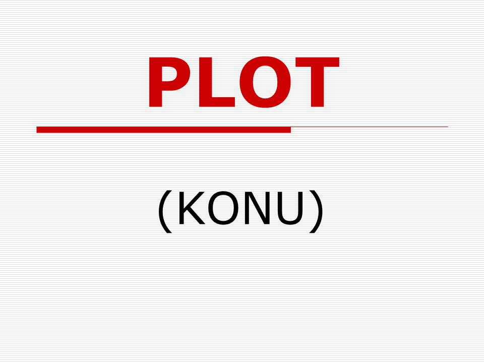 PLOT (KONU)
