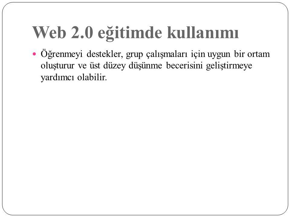 Web 2.0 eğitimde kullanımı
