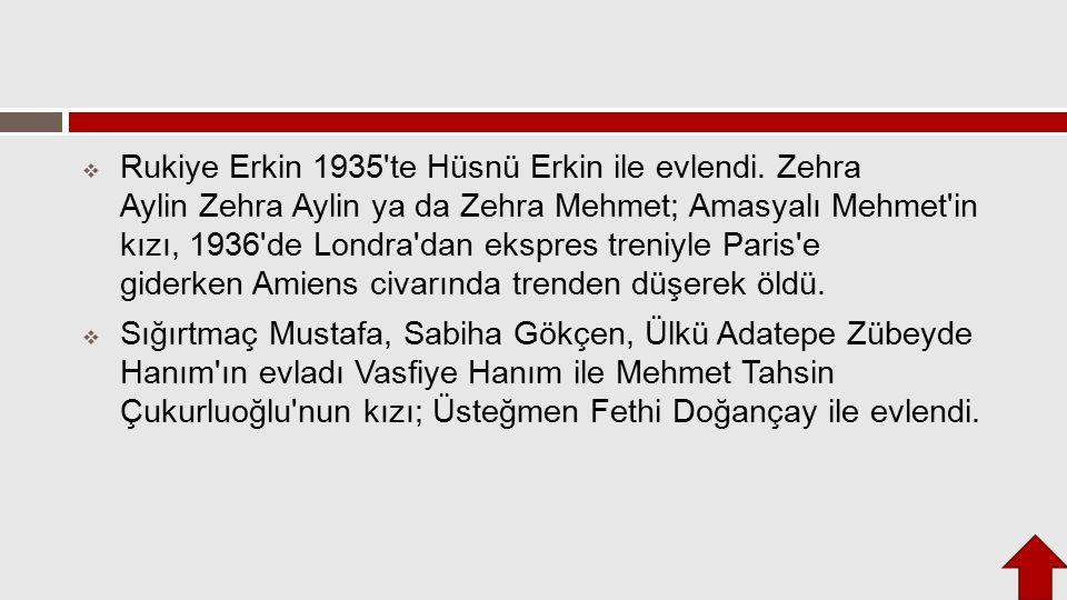 Rukiye Erkin 1935 te Hüsnü Erkin ile evlendi