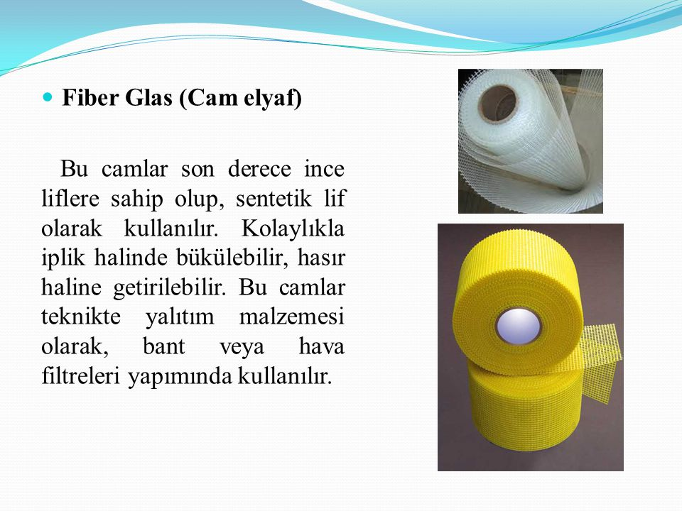 Fiber Glas (Cam elyaf)