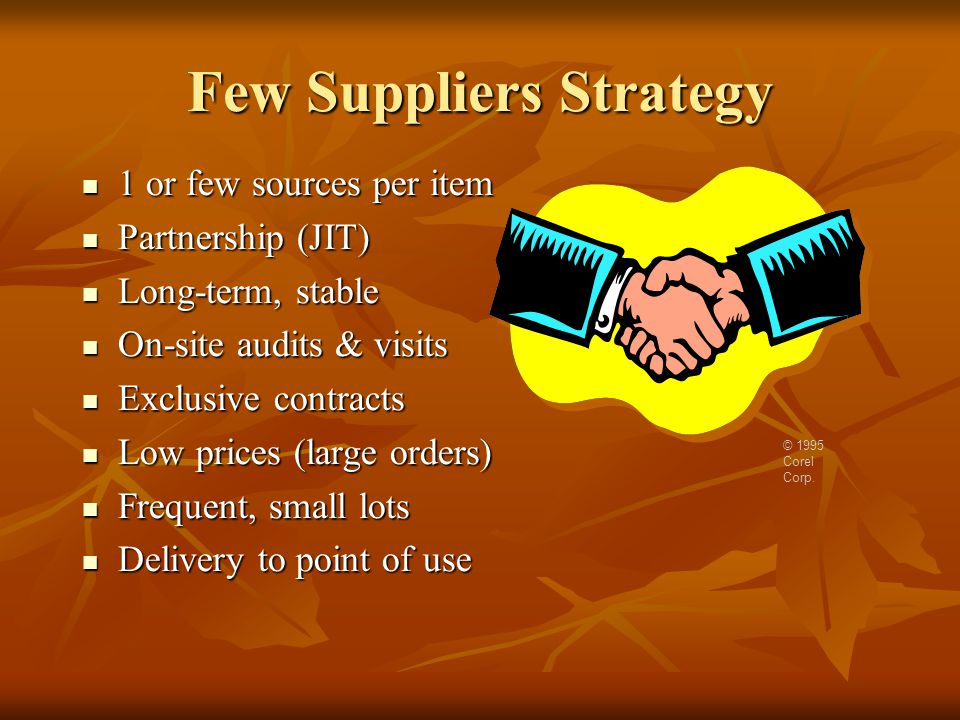 Few Suppliers Strategy