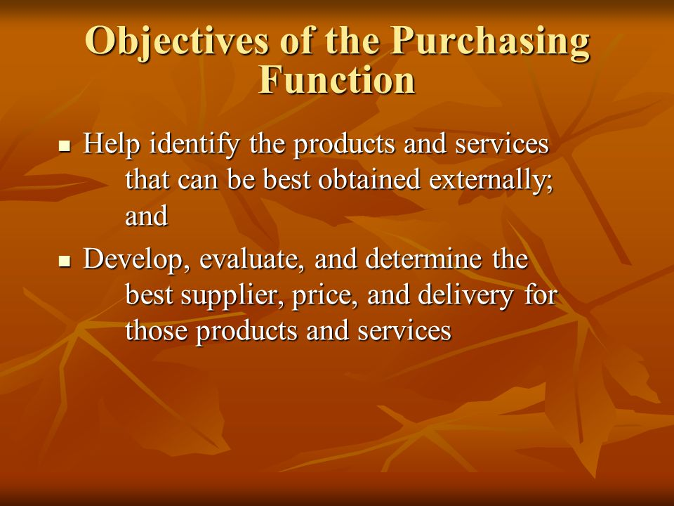 Objectives of the Purchasing Function