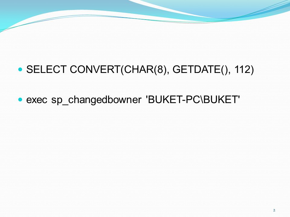 SELECT CONVERT(CHAR(8), GETDATE(), 112)