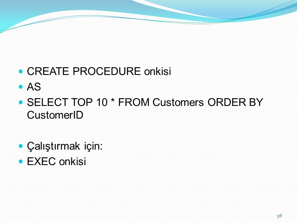 CREATE PROCEDURE onkisi