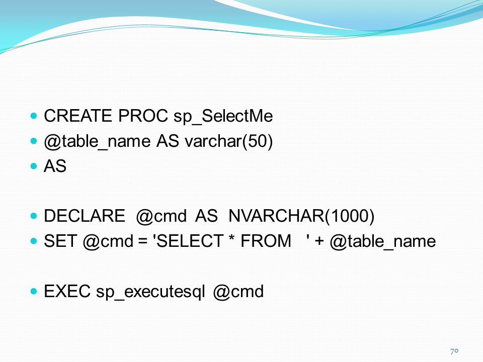 CREATE PROC sp_SelectMe