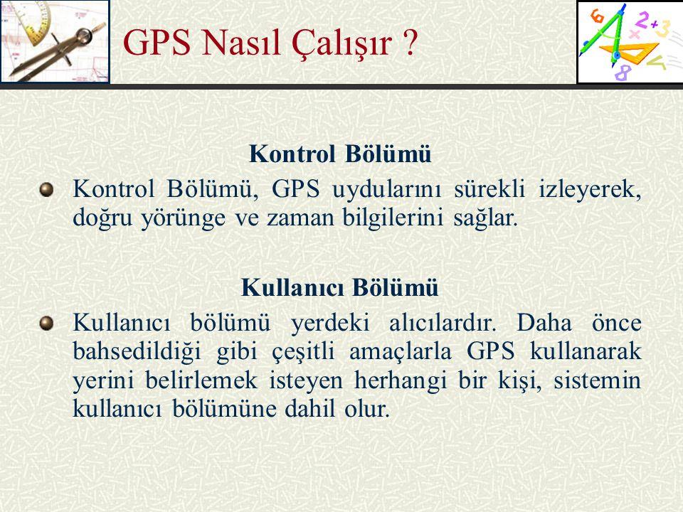 GPS Nasıl Çalışır Kontrol Bölümü