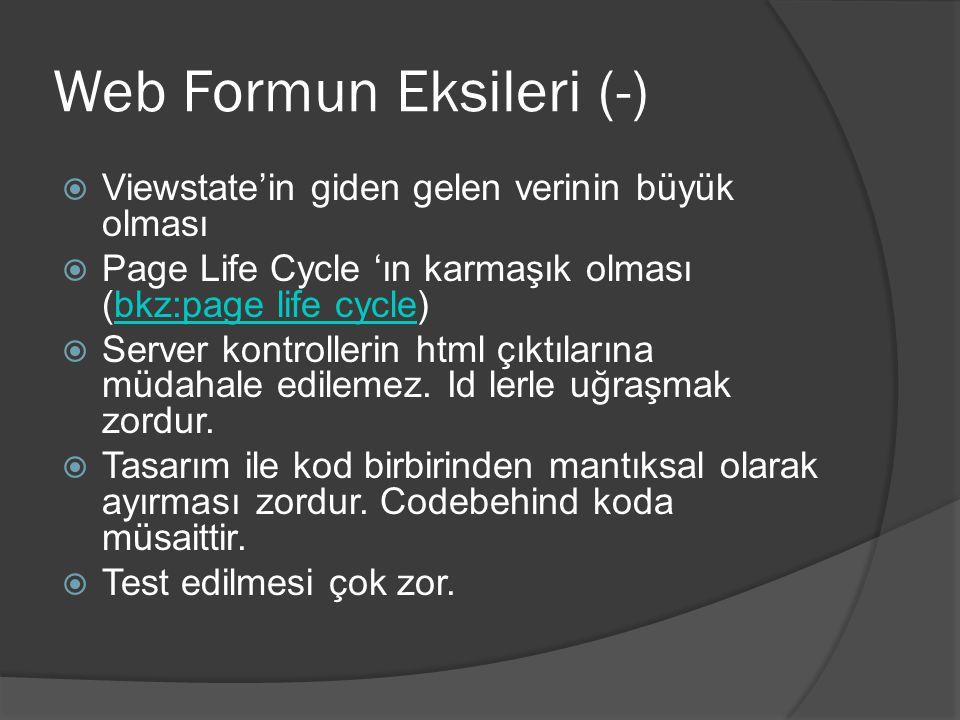 Web Formun Eksileri (-)
