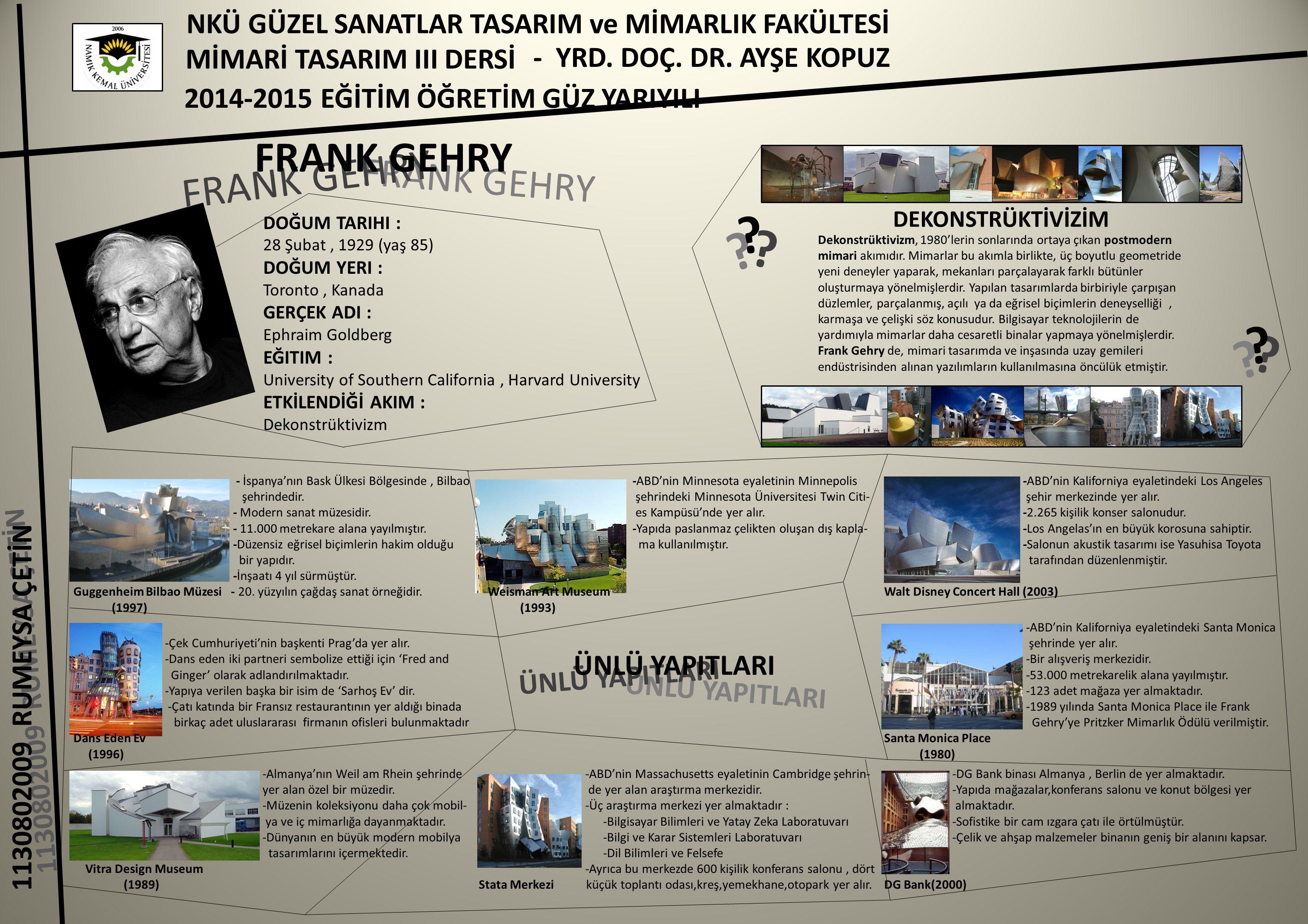 FRANK GEHRY FRANK GEHRY FRANK GEHRY