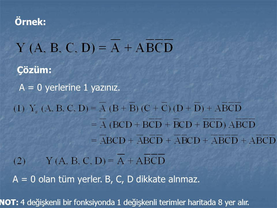 A = 0 olan tüm yerler. B, C, D dikkate alnmaz.