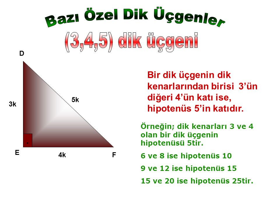 Bazı Özel Dik Üçgenler (3,4,5) dik üçgeni