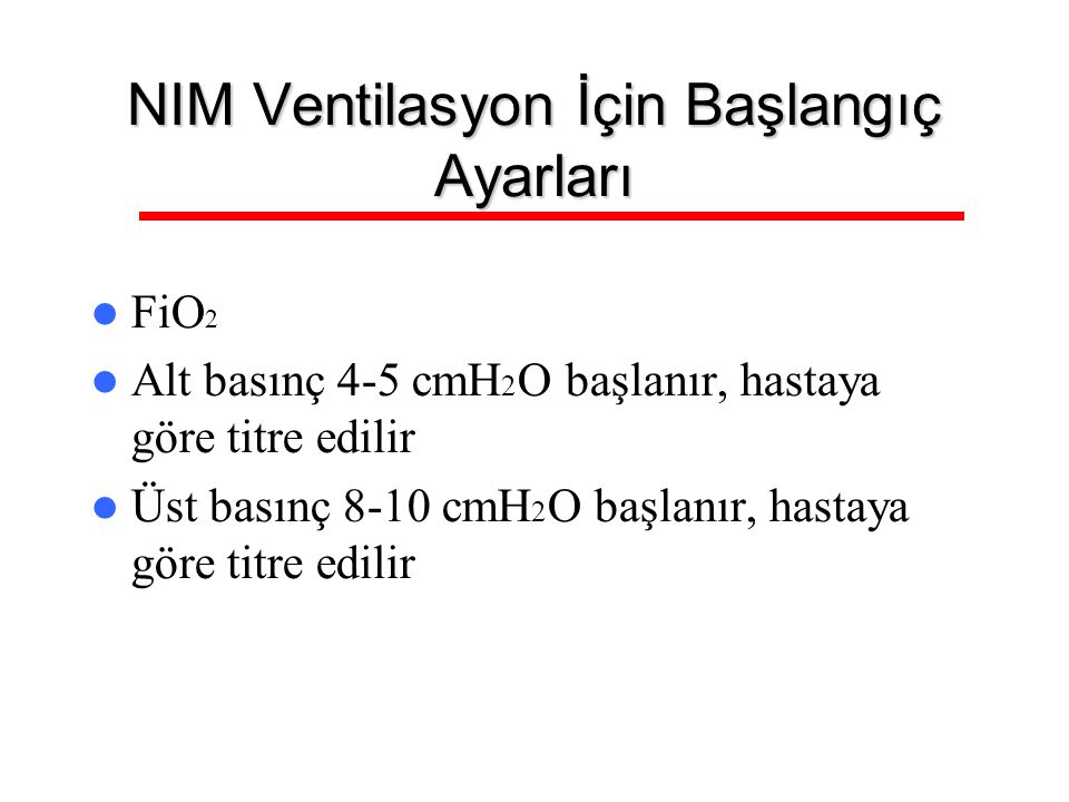NIM Ventilasyon İçin Başlangıç Ayarları