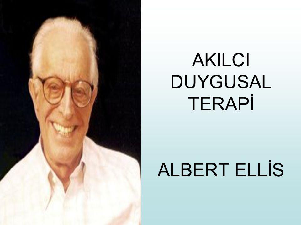 AKILCI DUYGUSAL TERAPİ ALBERT ELLİS