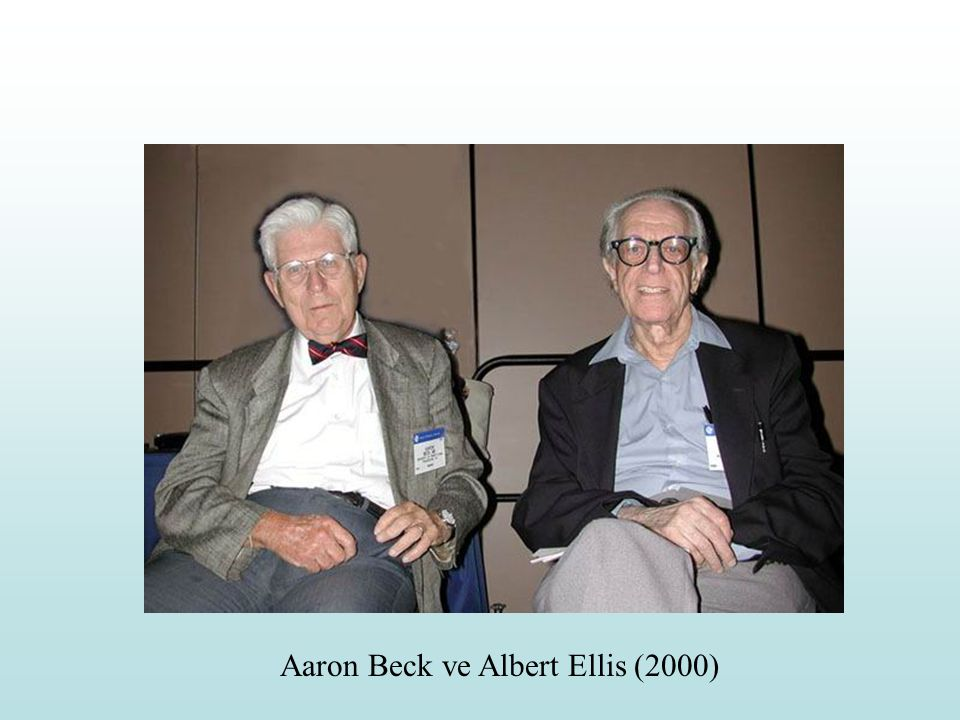 Aaron Beck ve Albert Ellis (2000)