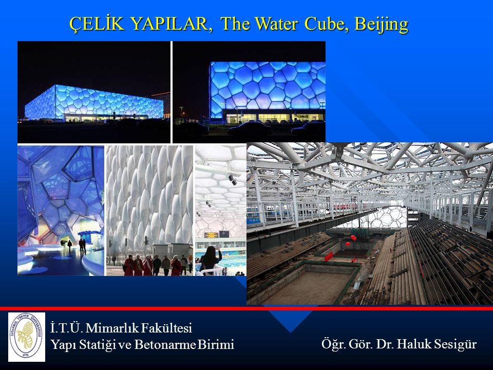 ÇELİK YAPILAR, The Water Cube, Beijing