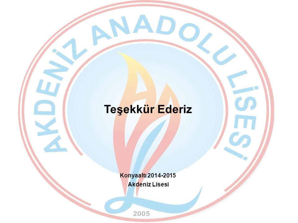 Teşekkür Ederiz Konyaaltı 2014-2015 Akdeniz Lisesi