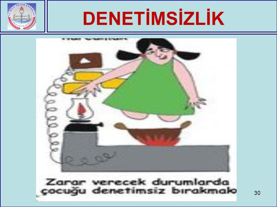 DENETİMSİZLİK 30