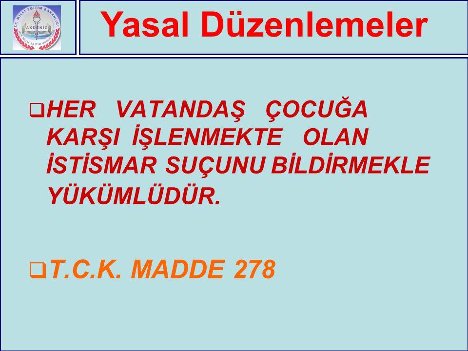 Yasal Düzenlemeler T.C.K. MADDE 278