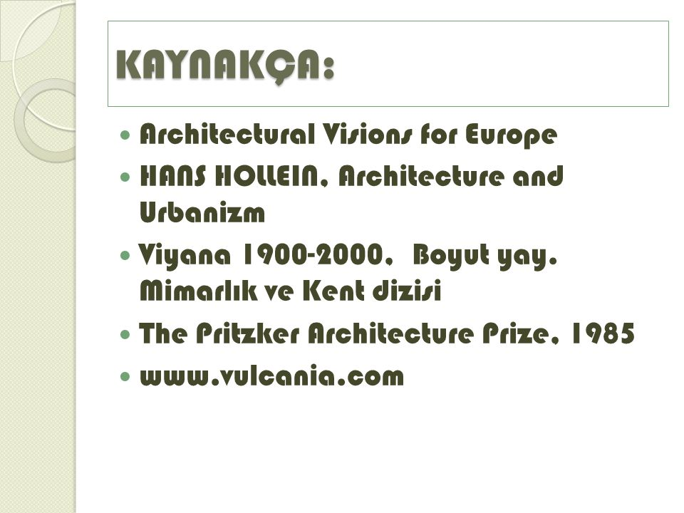 KAYNAKÇA: Architectural Visions for Europe