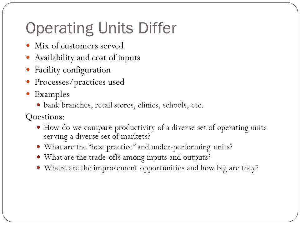 Operating Units Differ