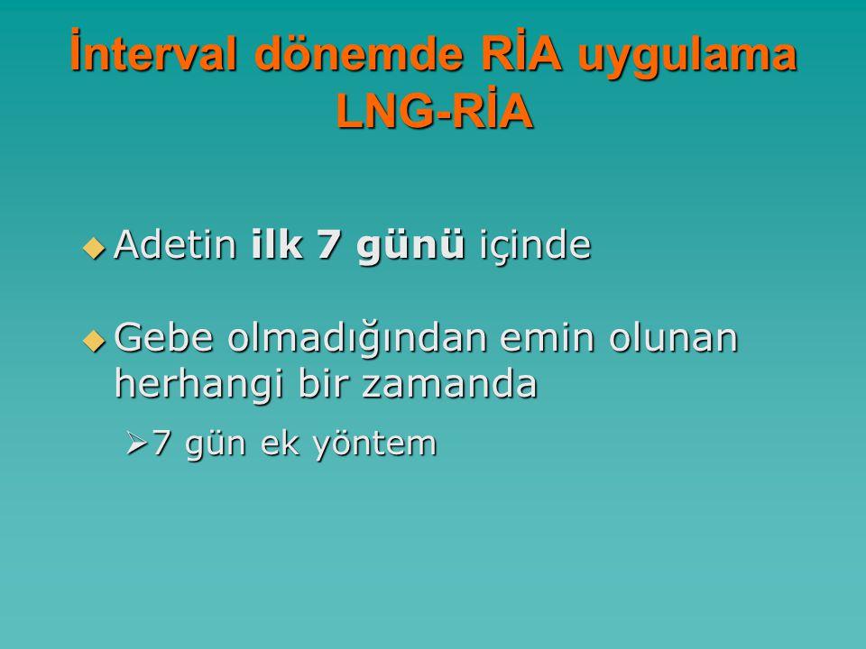 İnterval dönemde RİA uygulama LNG-RİA