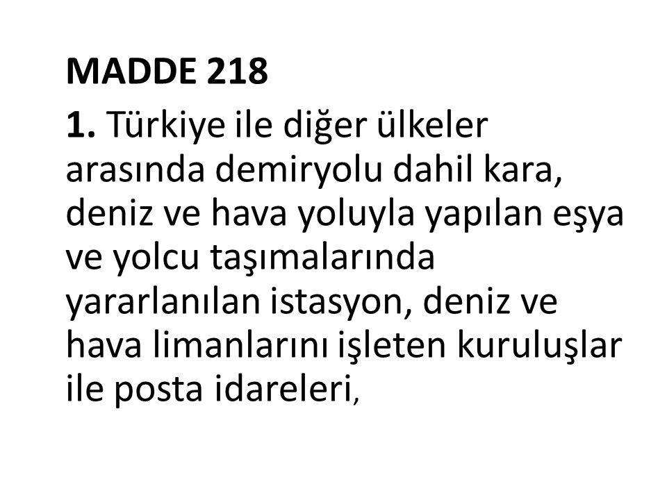 MADDE 218