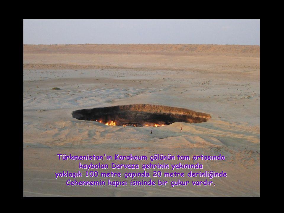 Türkmenistan ın Karakoum çölünün tam ortasında