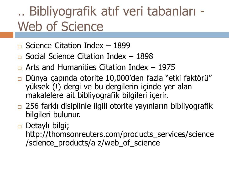 .. Bibliyografik atıf veri tabanları - Web of Science
