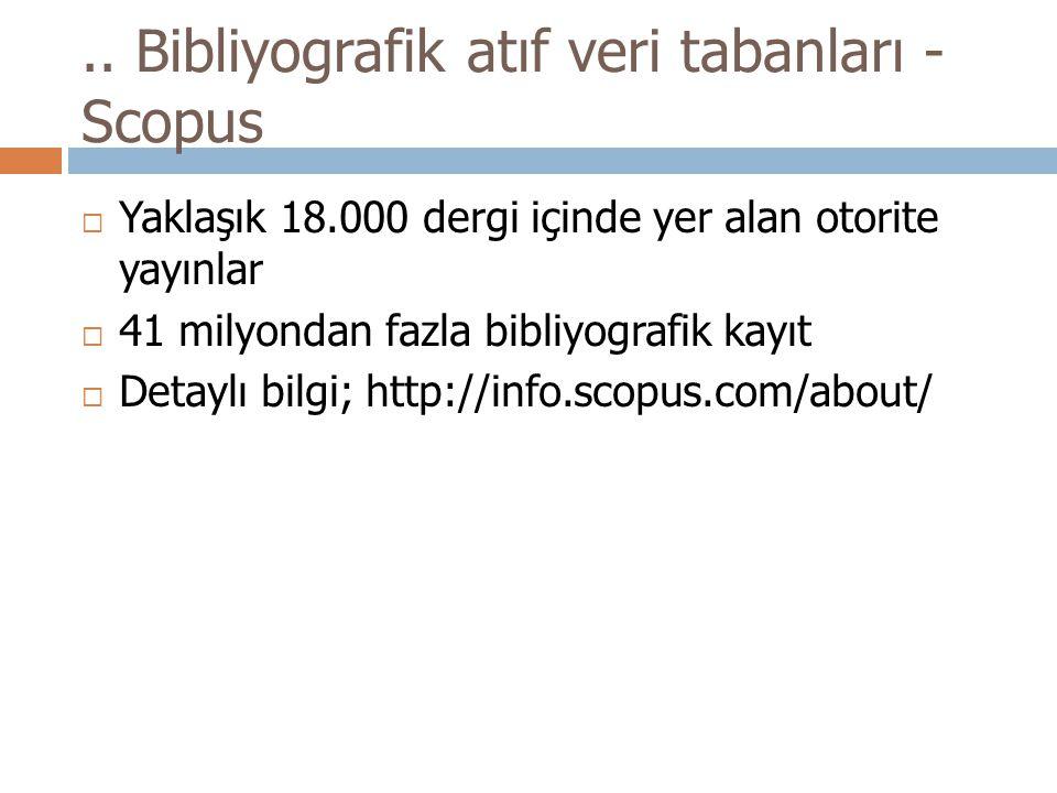.. Bibliyografik atıf veri tabanları - Scopus