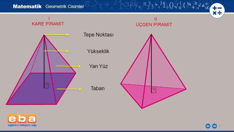 . . Tepe Noktası Yükseklik Yan Yüz Taban Geometrik Cisimler I II