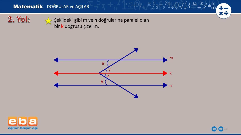 2. Yol: Şekildeki gibi m ve n doğrularına paralel olan