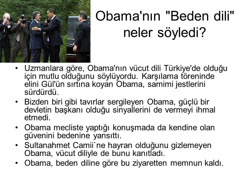 Obama nın Beden dili neler söyledi