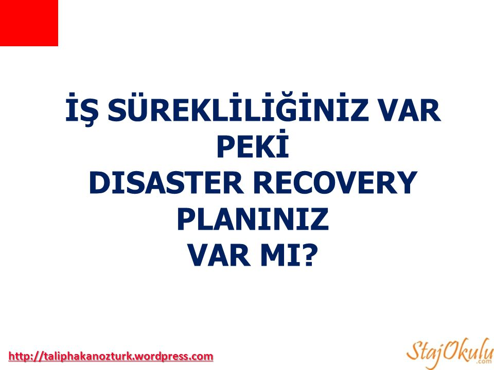 DISASTER RECOVERY PLANINIZ