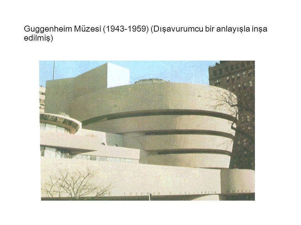 Guggenheim Müzesi (1943-1959) (Dışavurumcu bir anlayışla inşa edilmiş)