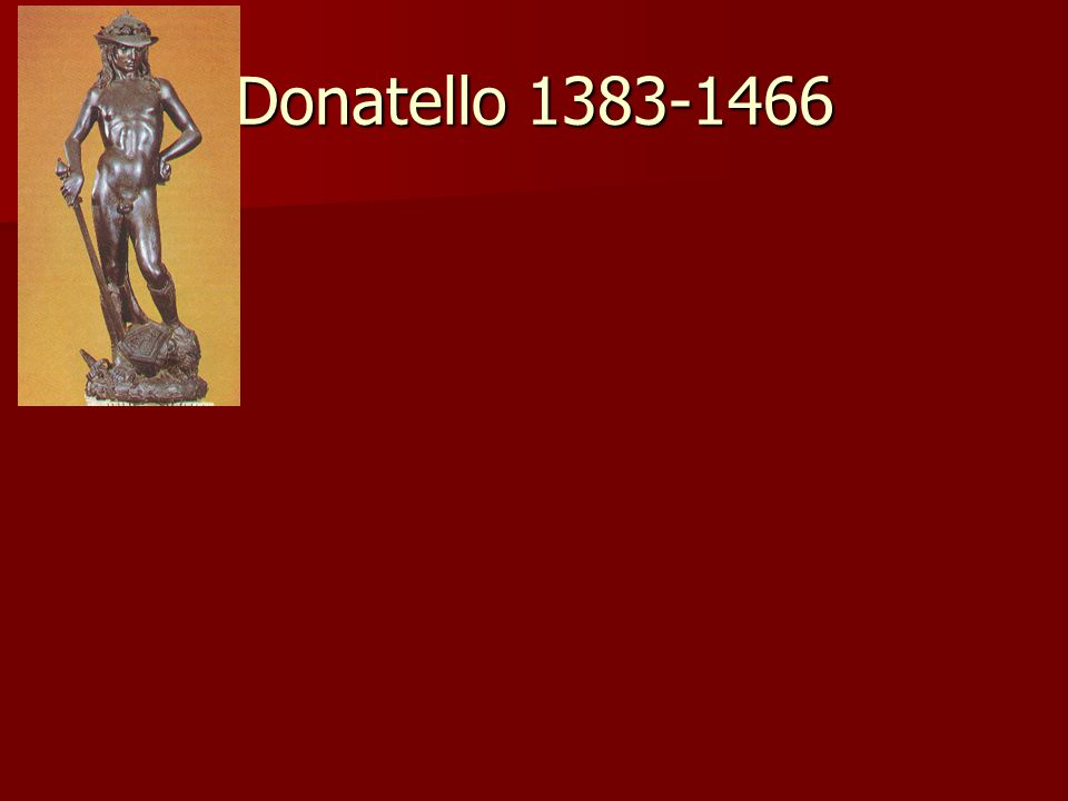 Donatello 1383-1466