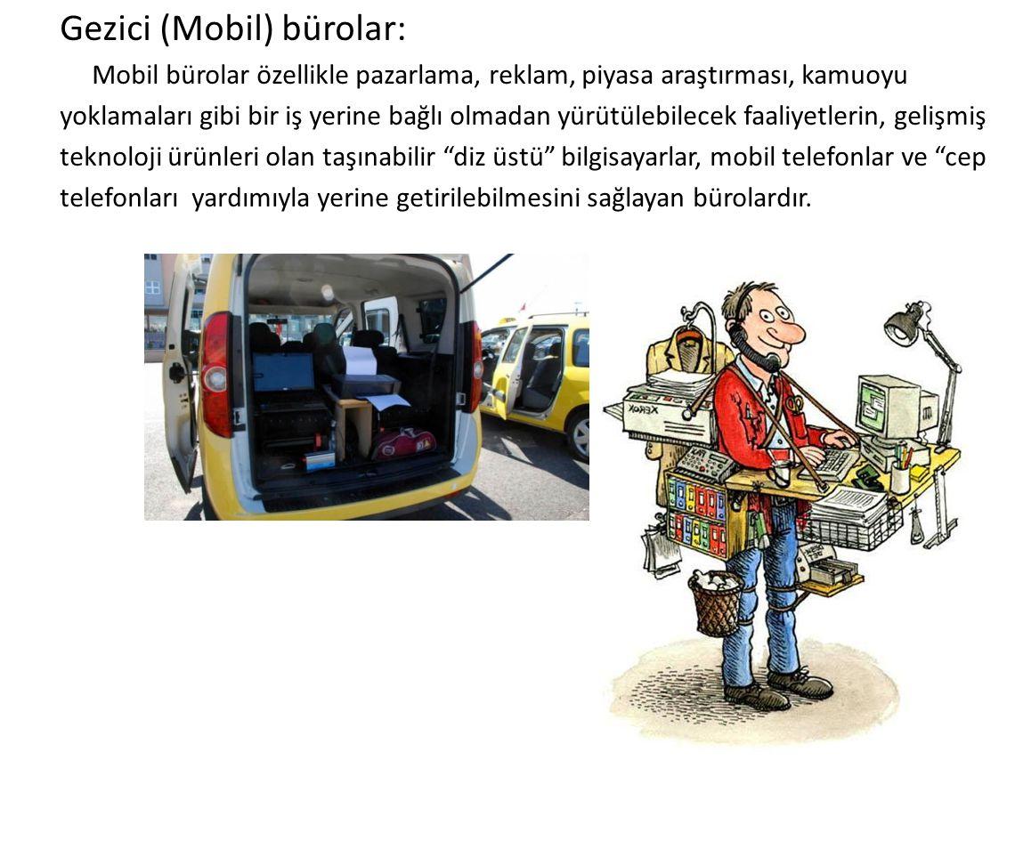 Gezici (Mobil) bürolar: