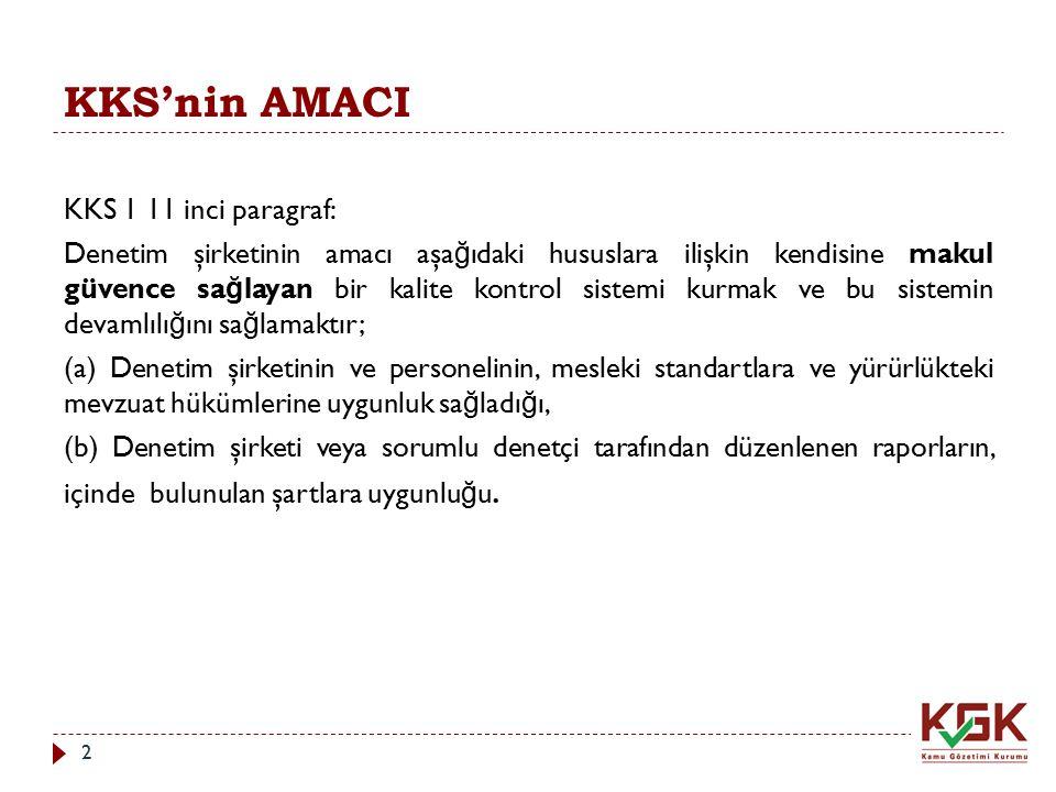 KKS'nin AMACI